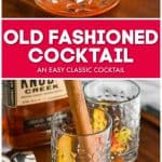 collage of photos of old fashioned cocktail