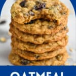 pinterest graphic for Oatmeal Raisin Cookies