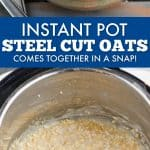 collage of photo of instant pot steel cut oats