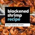 collage of photos of blackened shrimp recipe