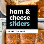 collage of photos of ham and cheese sliders
