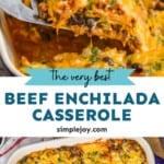 pinterest graphic for beef enchilada casserole