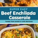 collage of photos of beef enchilada casserole