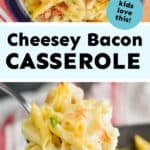 collage of photos of chicken bacon ranch casserole