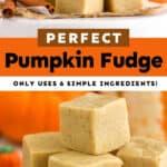 collage of photos of pumpkin fudge