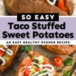 collage of photos of taco stuffed sweet potatoes