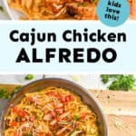 collage of photos of cajun chicken Alfredo