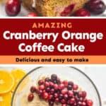 collage of photos of cranberry orange coffee cake