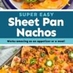 collage of photos for sheet pan nachos