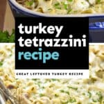 collage of photos of turkey tetrazzini recipe