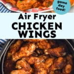 collage of photos of air fryer chicken wings recipe for Pinterest