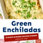 Pinterest graphic of Green Enchiladas