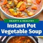 pinterest collage of photos of instant pot vegetable soup