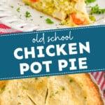 pinterest graphic of a chicken pot pie