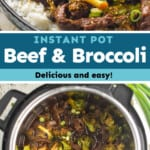 pinterest collage of instant pot beef and broccoli