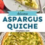 pinterest graphic of asparagus quiche