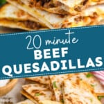 pinterest graphic of pictures of beef quesadillas