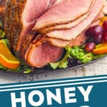 pinterst graphic of whole honey baked ham on a platter