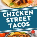 pinterest graphic of chicken street tacos