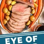 pinterest graphic of overhead view of eye round roast recipe