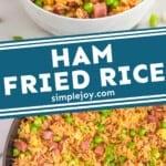 pinterest graphic of ham fried rice