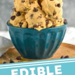 pinterest graphic of edible cookie dough in a bowl with a spoon sticking out of the top