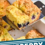 pinterest graphic of a piece of blueberry coffee cake being served out of a dish