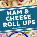 pinterest graphic of ham and cheese roll ups