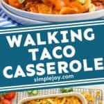 pinterest graphic of walking taco casserole