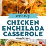 pinterest graphic of chicken enchilada casserole