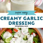 Pinterest graphic of creamy garlic dressing