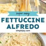 pinterest graphic of fettuccine alfredo recipe