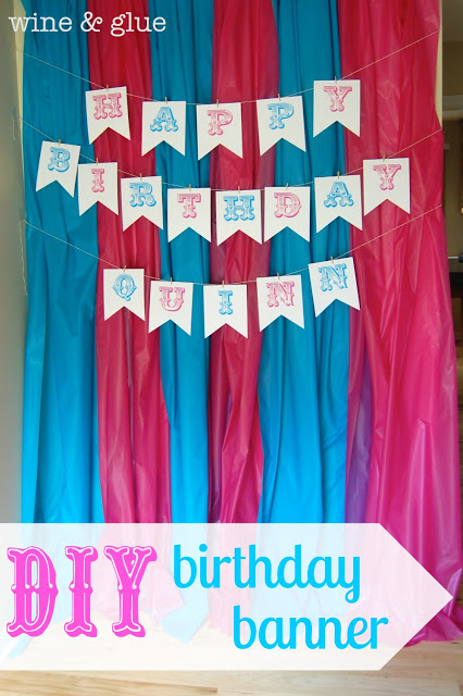 An easy DIY Birthday Banner that is easily customizable via www.wineandglue.com