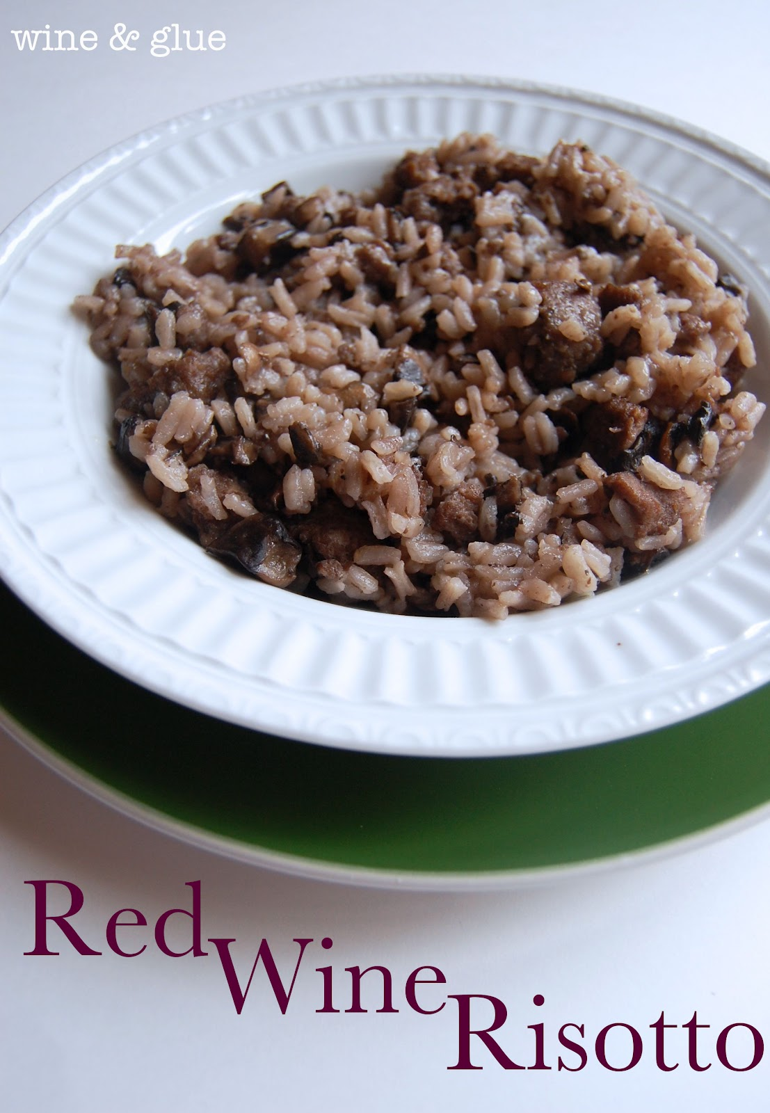 Red Wine Risotto - Wine & Glue