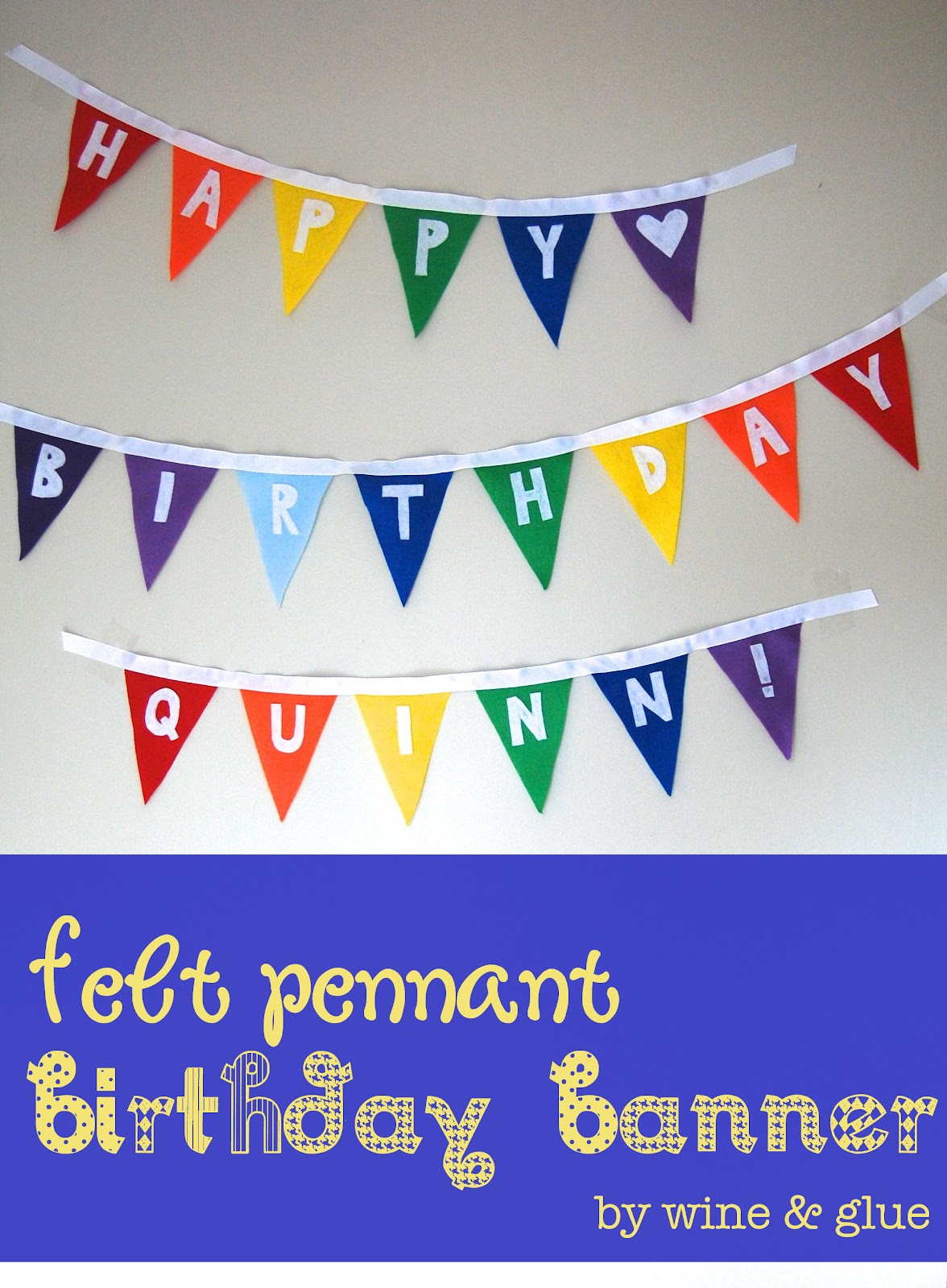 Uncategorized How To Make A Felt Banner felt pennant birthday banner wine glue whether